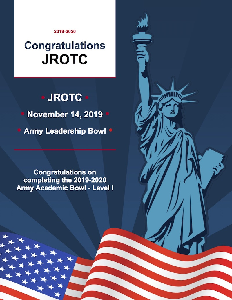 2019-2020 Congratulations JROTC Flyer. November 14, 2019. Army Leadership Bowl. Congratulations on completing the 2019-2020 Army Academic Bowl - Level 1